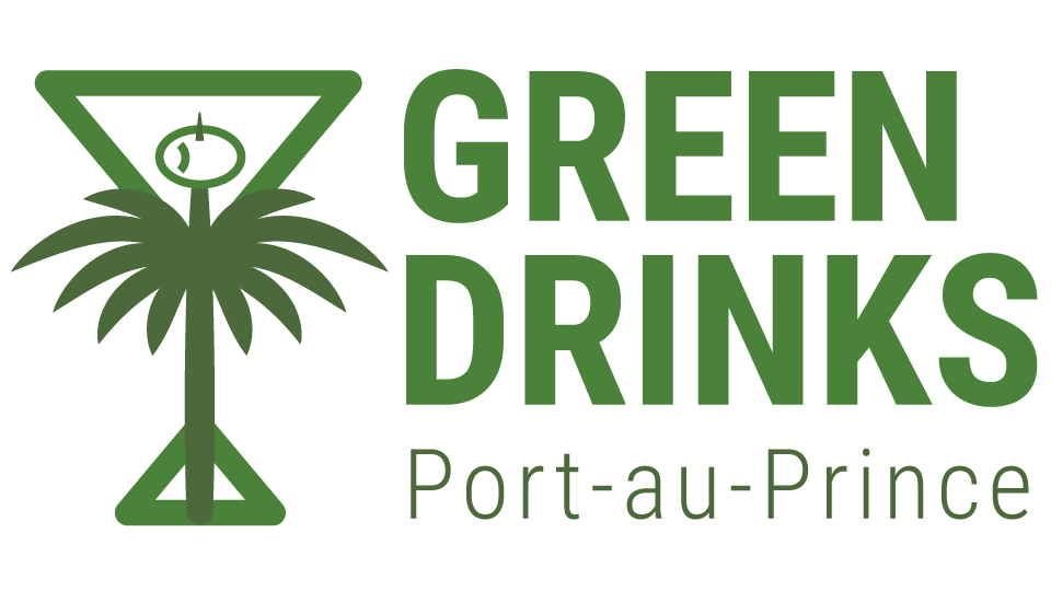 Port-au-Prince Green Drinks